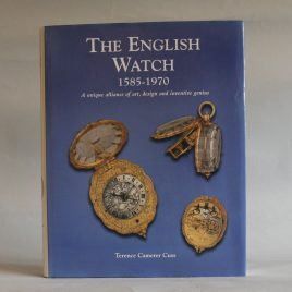 The English Watch 1585 - 1970 Book