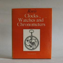 Rees's Watches Clocks & Chronometer Book