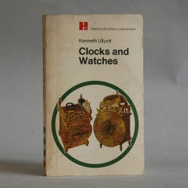 Clocks and Watches Book By K Ullyett